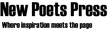 [New Poets Press / Where inspiration meets the page]